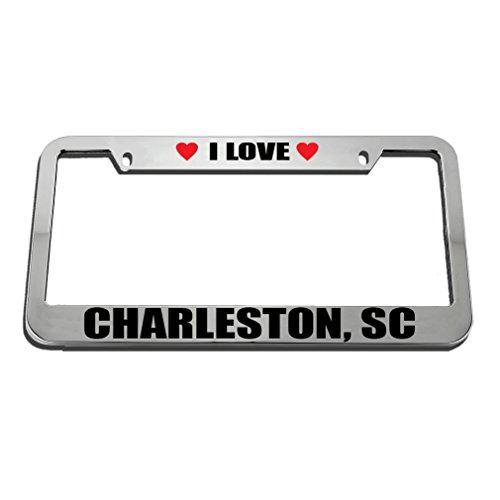 I Love Charleston, Sc License Plate Frame Tag Holder - Sc Charleston Market