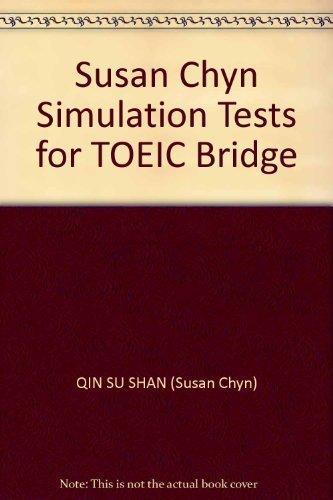 Susan Chyn Simulation Tests for TOEIC Bridge by QIN SU SHAN (Susan Chyn) (2009-01-01) Paperback