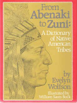 From Abenaki to Zuni: A Dictionary of Native American Tribes