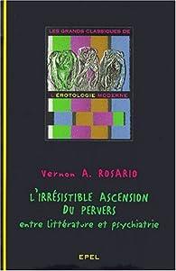 Irrésistible ascension par Vernon A. Rosario