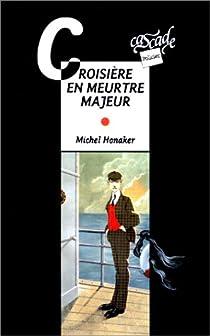 Croisière en meurtre majeur par Honaker