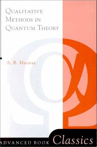 Qualitative methods in quantum theory A.B. Migdal