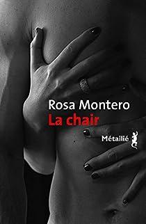 La Chair par Montero