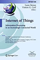 Internet of Things: Information Processing in an Increasingly Connected World Front Cover