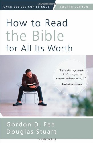 How to Read the Bible for All Its Worth: Fourth Edition PDF