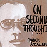 On Second Thought by Franck Amsallem