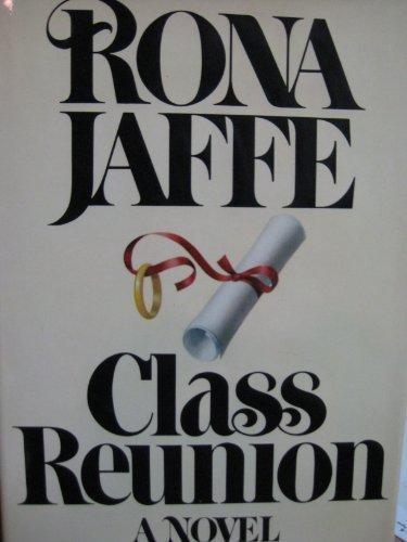 Class Reunion by Rona Jaffe
