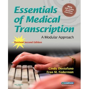 Essentials of Medical Transcription 2nd (second) Edition byDestafano