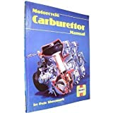 Haynes Motorcycle Carburetor Manual, Shoemark, Pete, 0856966037