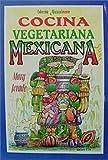 Cocina Vegetariana Mexicana, Mary Jerade, 9706661360