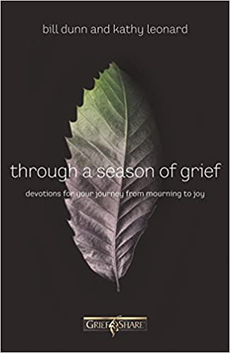 Through a Season of Grief: Devotions for Your Journey from ...