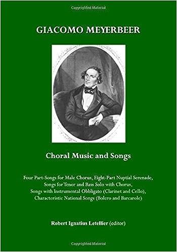 Download online Giacomo Meyerbeer Choral Music and Songs PDF, azw (Kindle), ePub, doc, mobi