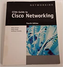 Ccna guide to cisco networking fundamentals 004, kelly cannon.