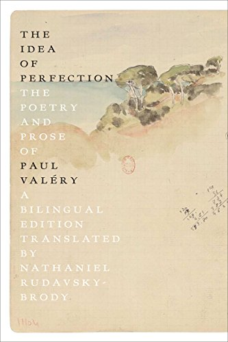 BEST! The Idea of Perfection: The Poetry and Prose of Paul Valéry; Bilingual Edition ZIP