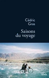 Saisons du voyage, Gras, Cédric
