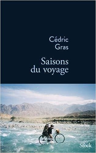 Saisons du voyage - Cédric Gras