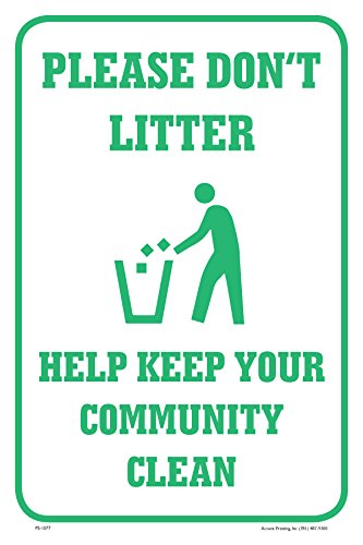 (Please Don't Litter Help Keep Your Community Clean 12