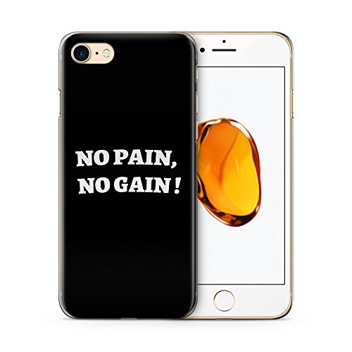 No Pain, No Gain ! Hülle für iPhone 7 SLIM Hardcase Cover Case Handyhülle Spruch Zitat Motivation Fitness