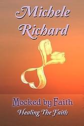 Mocked by Faith: Healing the Faith (Mocked Series Book 3)