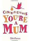Congratulations You're a Mum (Gift)