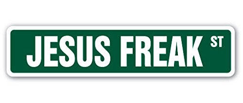 Cortan360 JESUS FREAK Street Sign religious bible church religion pastor 8