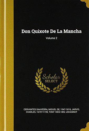 Don Quixote de la Mancha; Volume 2