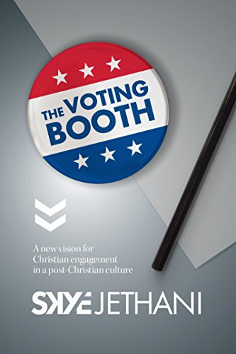 The Voting Booth: A new vision for Christian engagement in a post-Christian culture