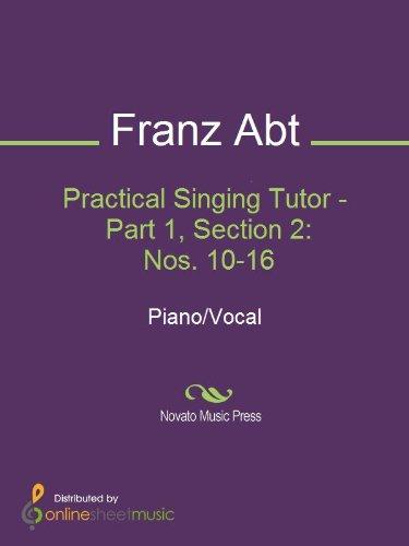 Practical Singing Tutor - Part 1, Section 2: Nos. 10-16