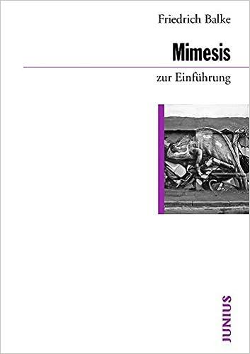 Mimesis Zur Einfuhrung Amazon De Friedrich Balke Bucher