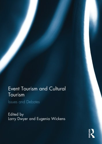 Event Tourism and Cultural Tourism: Issues and Debates