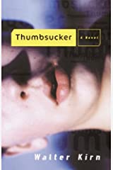 Thumbsucker: A Novel Kindle Edition