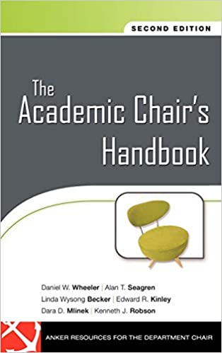 The Academic Chair's Handbook Daniel Wheeler et al.