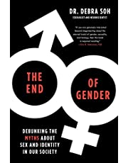 End of Gender, The: Debunking the Myths about Sex and Identity in Our Society