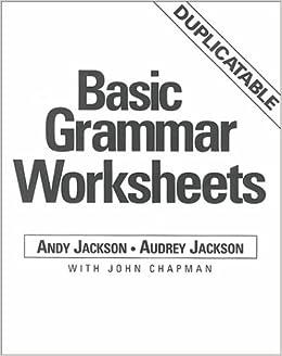 Basic Grammar Worksheets: Andy Jackson, Audrey Jackson, John ...