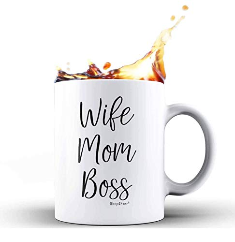 Shop4Ever Wife Mom Boss Novelty Ceramic Coffee Mug Tea Cup Gift ~ Mother's Day Gift ~ Gift For Mom ~ (11 oz, White) (Coffee For Wife Cups)