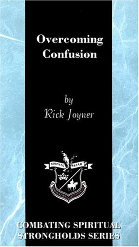 Overcoming Confusion (Combating Spiritual Strongholds) pdf