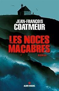 """Afficher """"Les noces macabres"""""""