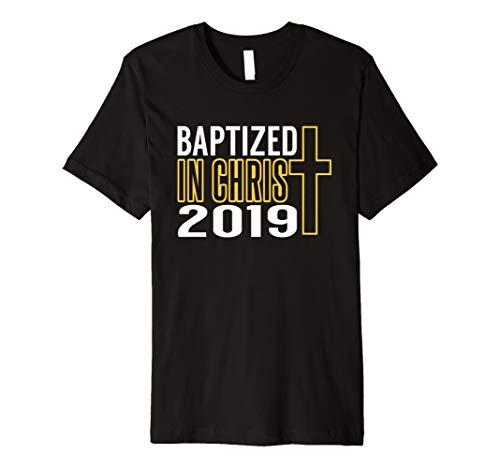Baptized In Christ 2019 T-Shirt   Baptism Holy Cross T Shirt