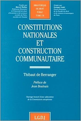 Livres Constitutions nationales et construction communautaire, tome 178 pdf