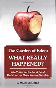 The Garden Of Eden What Really Happened Who Visited The Garden Of Eden The Mystery Of Man 39 S