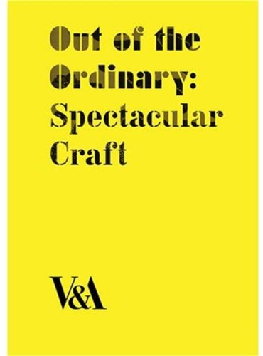 Download Out of the Ordinary: Spectacular Craft pdf epub