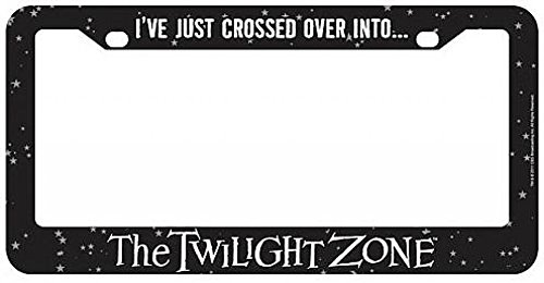 Bif Bang Pow! I've Just Crossed Over Into... The Twilight Zone License Plate - Plate Over License