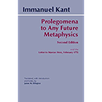 Prolegomena to Any Future Metaphysics: and the Letter to Marcus Herz, February 1772 (Hackett Classics)