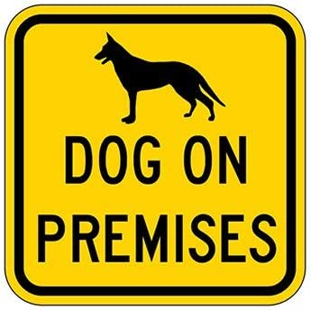 Ralally Dog on Premises Security Sign 12x12 inch