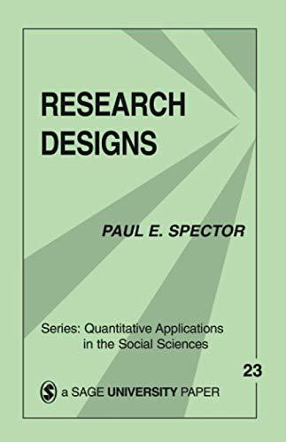 Research Designs (Quantitative Applications in the Social...
