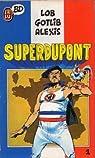 Superdupont par Lob