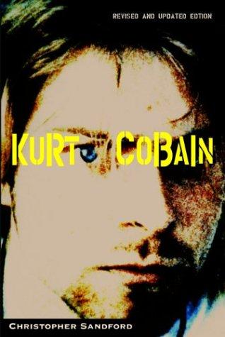 Kurt Cobain (Best Kurt Cobain Biography)