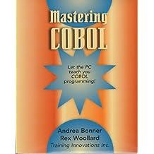 Mastering Cobal: Let the PC Teach You COBOL Programming