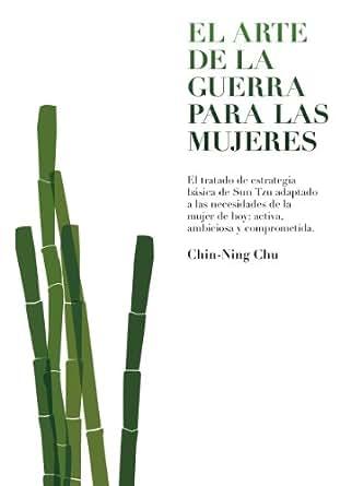 El arte de la guerra para las mujeres eBook: Chin-Ning Chu