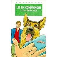Les Six Compagnons, tome 49 : Les six compagnons et les caïmans roses par Paul-Jacques Bonzon
